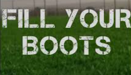 Fill Your Boots -